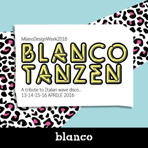 Blanco Tanzen Milano Design Week 2016