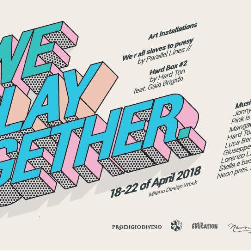 We Play 2gether - Blanco Milano Design Week 2018